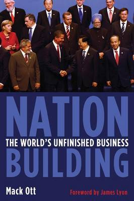 Nation Building: The World's Unfinished Business