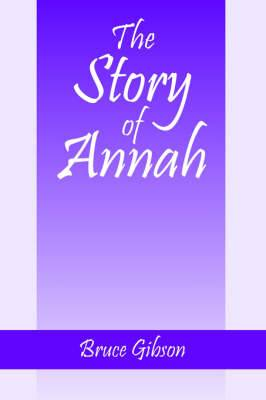The Story of Annah