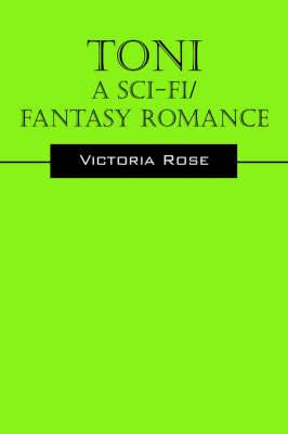 Toni - A Sci-Fi/Fantasy Romance