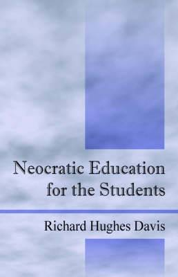 Neocratic Education for the Students