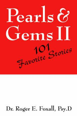Pearls & Gems II  : 101 Favorite Stories