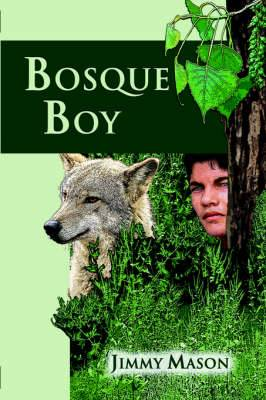 Bosque Boy
