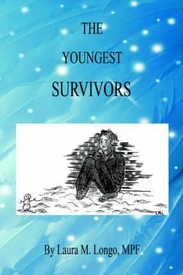 The Youngest Survivors