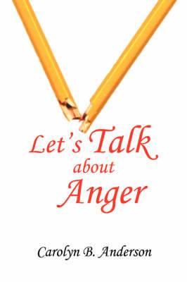 Let's Talk about Anger