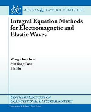 Integral Equation Methods for Electromagnetic and Elastic Waves