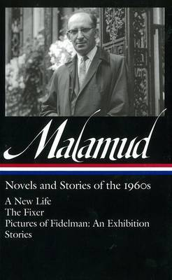 Bernard Malamud: Novels & Stories of the 1960s