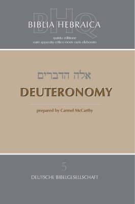 Biblia Hebraica Quinta: Third Fascicle, Deuteronomy