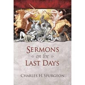 Sermons on the Last Days