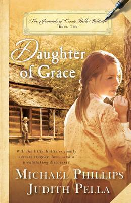Daughter of Grace: The Journals of Corrie Belle Hollister: Bk. 2