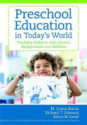 Preschool Education in Today's World: Teaching Children with Diverse Backgrounds and Disabilities