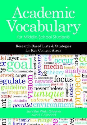 Academic Vocabulary for Middle School Students: Research-Based Lists and Strategies for Key Content Areas