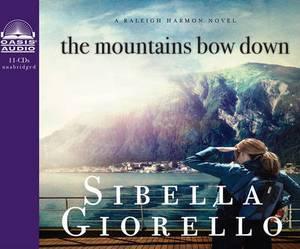 The Mountains Bow Down: A Raleigh Harmon Novel