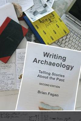Writing Archaeology: Telling Stories About the Past