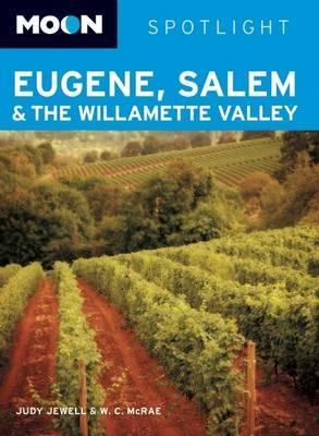 Moon Spotlight Eugene, Salem and the Willamette Valley