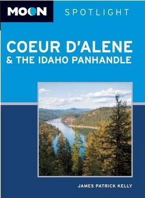 Moon Spotlight Coeur D'Alene & the Idaho Panhandle