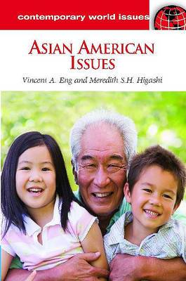Asian American Issues: A Reference Handbook