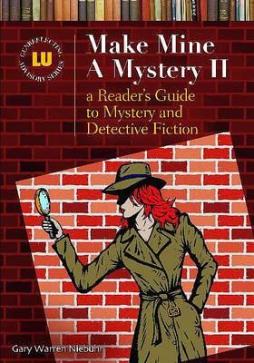 Make Mine a Mystery II: A Reader's Guide to Mystery and Detective Fiction