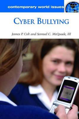 Cyber Bullying: A Reference Handbook