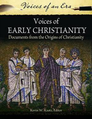 Voices of Early Christianity: Documents from the Origins of Christianity