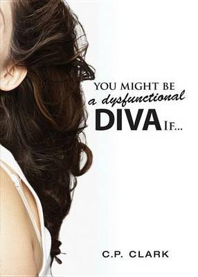 You Might Be a Dysfunctional Diva If...