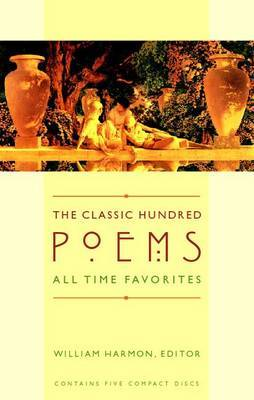 The Classic Hundred Poems: All Time Favorites