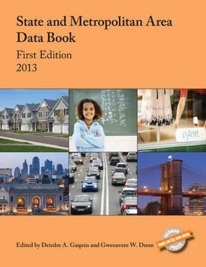 State and Metropolitan Area Data Book: 2013