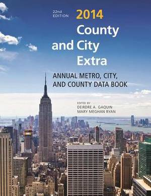 County and City Extra: Annual Metro, City, and County Data Book: 2014