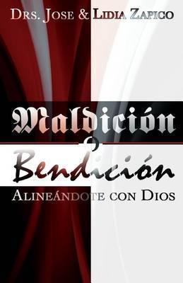 Maldicion O Bendicion: Alineandote Con Dios