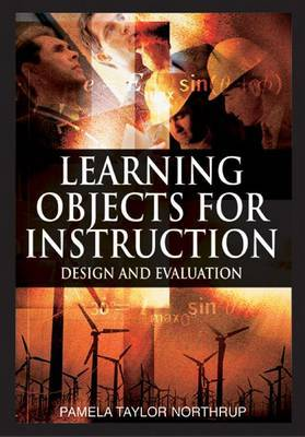 Learning Objects for Instruction: Design and Evaluation