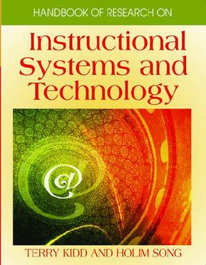 Handbook of Research on Instructional Systems and Technology