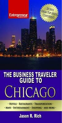 The Business Traveler Guide to Chicago