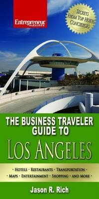 The Business Traveler Guide to Los Angeles