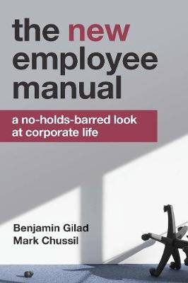 NEW Employee Manual: A No-Holds-Barred Look at Corporate Life