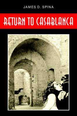 Return to Casablanca