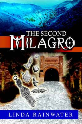The Second Milagro