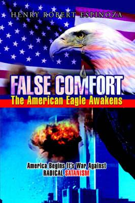 False Comfort, the American Eagle Awakens