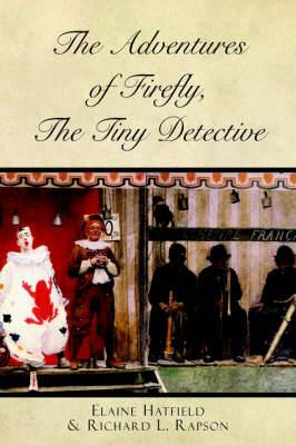 The Adventures of Firefly, the Tiny Detective