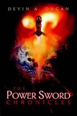 The Power Sword Chronicles