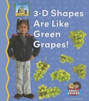 3-D Shapes Are Like Green Grapes!