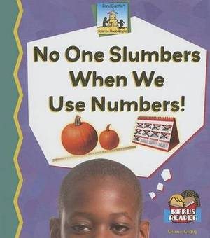 No One Slumbers When We Use Numbers!