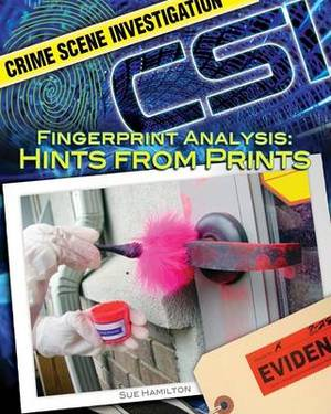 Fingerprint Analysis: Hints from Prints: Hints from Prints