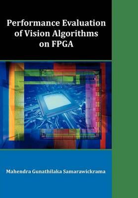 Performance Evaluation of Vision Algorithms on FPGA