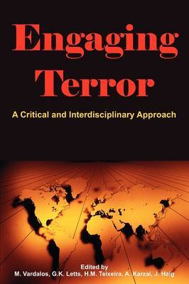 Engaging Terror: A Critical and Interdisciplinary Approach