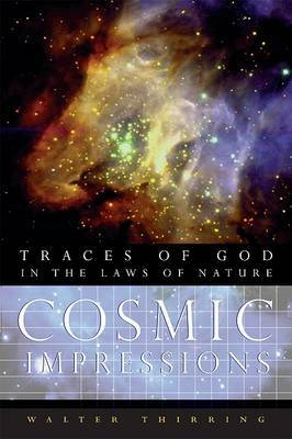 Cosmic Impressions: Traces of God in the Laws of Nature
