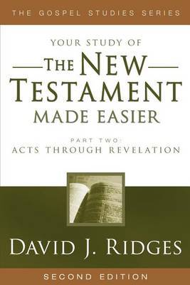 The New Testament Made Easier Part 2: Acts Through Revelation