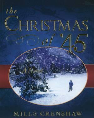 The Christmas of '45