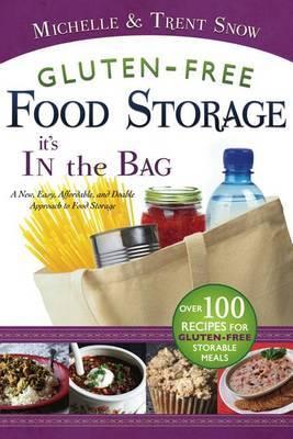 Gluten Free Food Storage: It's in the Bag
