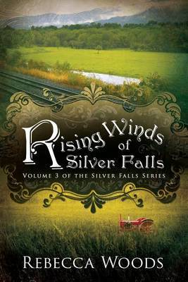 Rising Winds of Silver Falls