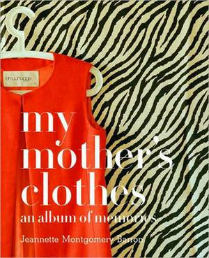 My Mother's Clothes