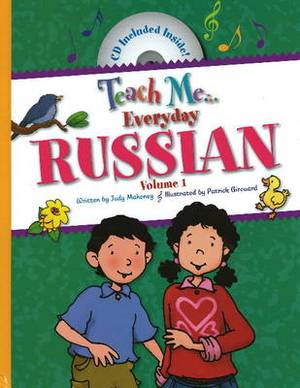 Teach Me... Everyday Russian: Volume I
